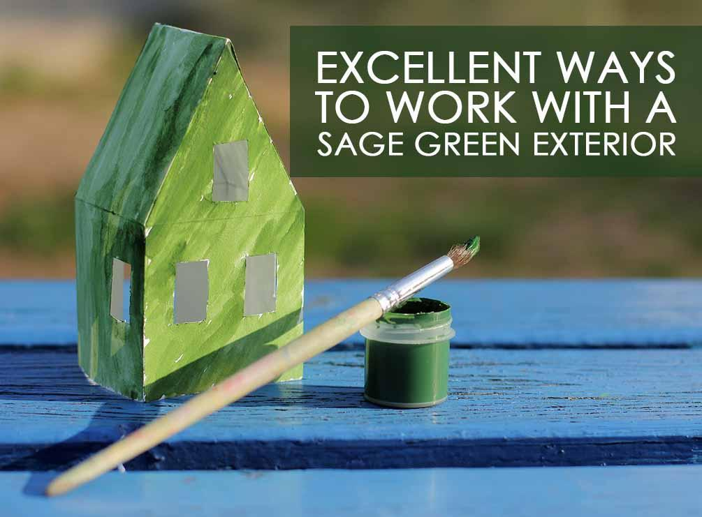 Accent Colors For Sage Green Sage Green Exterior